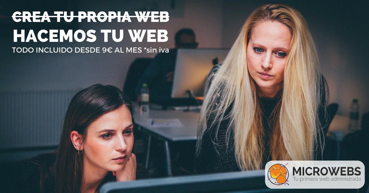 Hacemos tu web. Todo incluido desde 9€ al mes.