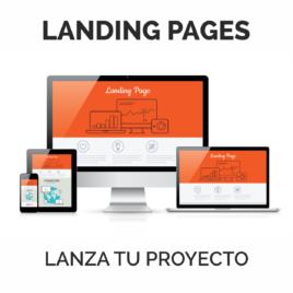 Landing Pages. Lanza tu proyecto
